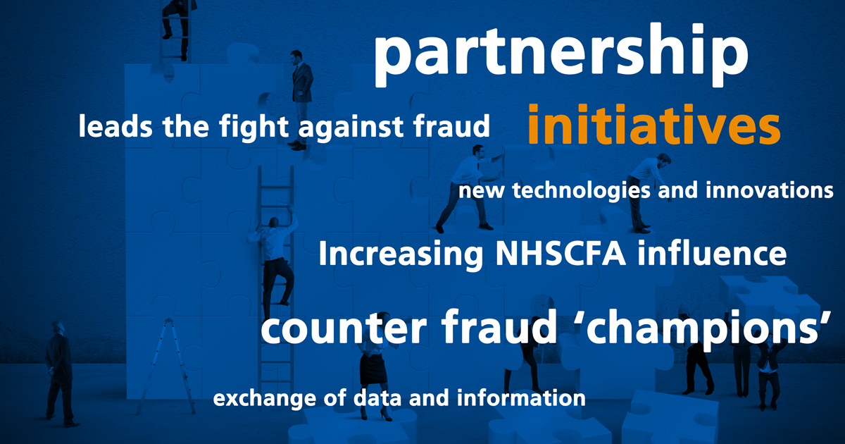 Image showing a list of initiatives being undertaken by NHSCFA. Counter fraud champions, increasing NHSCFA influence, exchange of data and information, new technologies and innovations.